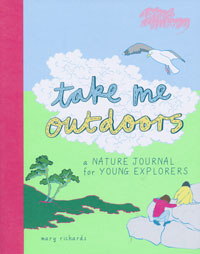 Take Me Outdoors, A Nature Journal