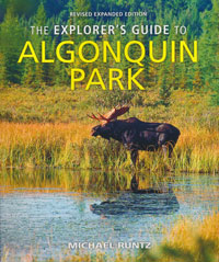 OUT OF STOCK/UNAVAILABLE The Explorer's Guide to Algonquin Park