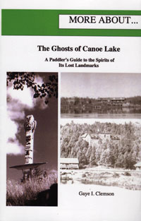 More About...The Ghosts of Canoe Lake