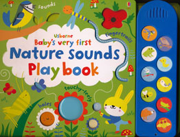 OUT OF STOCK/UNAVAILABLE Usborne Baby's First Nature Sounds Playbook