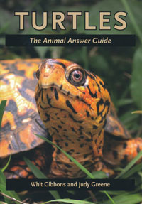 Turtles, The Animal Answer Guide
