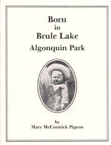 Born at Brule Lake