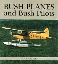 OUT OF STOCK/UNAVAILABLE Bush Planes and Bush Pilots