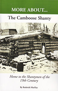 More About...The Camboose Shanty