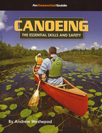 Canoeing, The Essential Skills and Safety