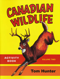 OUT OF STOCK/UNAVAILABLE Canadian Wildlife Activity Book, Volume Two