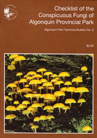 No. 06 - Checklist of the Conspicuous Fungi of Algonquin Provincial Park