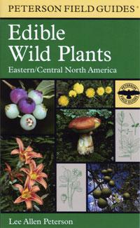 Edible Wild Plants, Peterson Field Guide