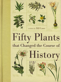Fifty Plants the Changed the Course of History