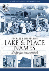 Stories Behind the Lake and Place Names of Algonquin Provincial Park