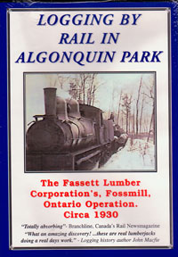 Logging By Rail in Algonquin Park DVD