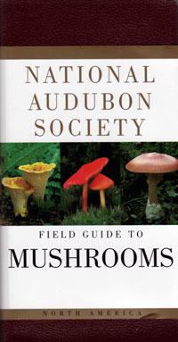 Mushrooms, National Audubon Society Field Guide