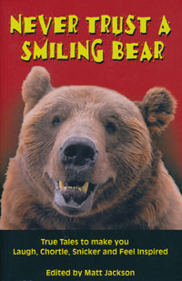 Never Trust a Smiling Bear