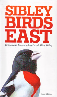 The Sibley Field Guide to Birds of Eastern North America, 2nd Edition