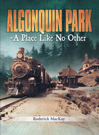 Algonquin Park - A Place Like No Other