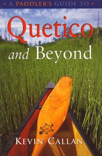OUT OF STOCK/UNAVAILABLE Quetico and Beyond