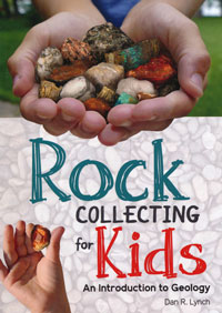 OUT OF STOCK/UNAVAILABLE Rock Collecting for Kids