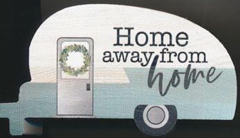 Block Home Away from Home Camper