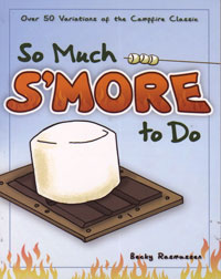 So Much S'More to Do