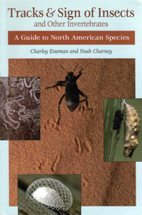 OUT OF STOCK/UNAVAILABLE Tracks and Sign of Insects and Other Invertebrates